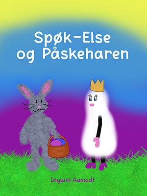 Spøk-Else og Påskeharen av Ingunn Aamodt